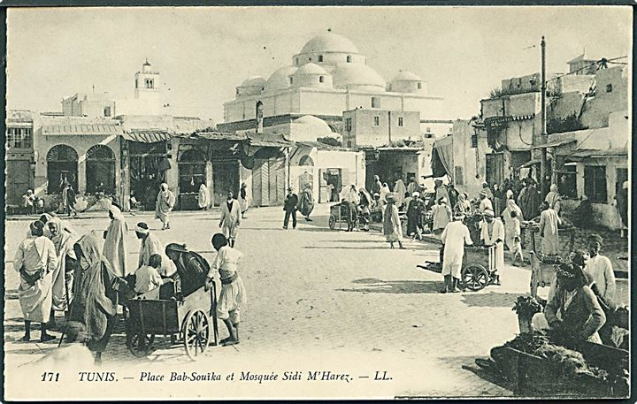 Tunis - Place Bab-Souika et Mosquee sidi -m'harez. LL no. 171.