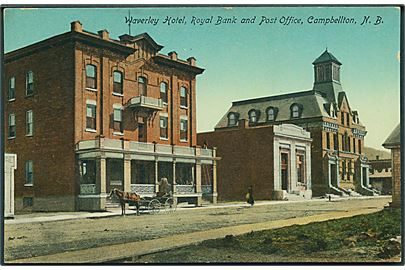 Waverley Hotel, Royal Bank and Post Office, Campbellton, N. B. No. 6304.
