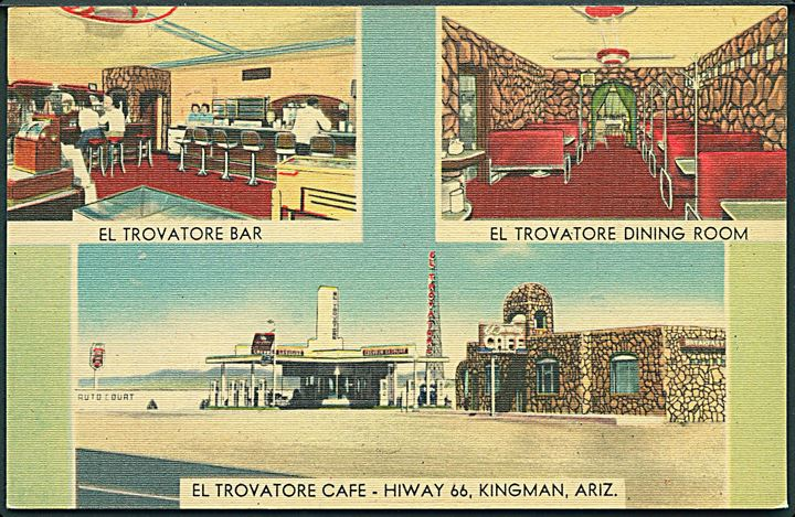 El Trovatore Cafe, Bar, Dining Room. Hiway 66, Kingman, Arizona, USA. No. 10.569.