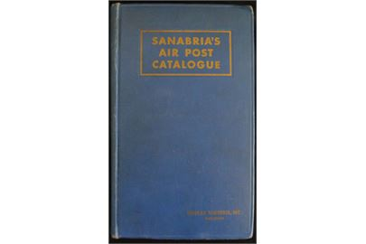 Sanabria's Air Mail Catalogue 1947. Verdenskatalog over luftpost udgaver. 928 sider