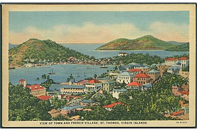 Dansk Vestindien. View of town and french village, St. Thomas, Virgin Islands. C. T. Art Colortone 7A-H1223.