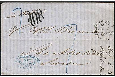 1862. Ufrankeret brev fra Newcastle on Tyne d. 4.4.1862 påskrevet via Ostend via London, Hamburg og Hamburg K.S.P.A. (D) d. 7.4.1862 til Stockholm. Sort 108 öre portostempel.