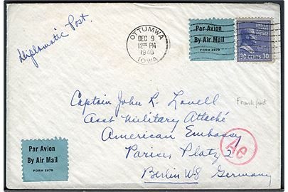 30 cents Roosevelt single på luftpostbrev fra Ottumwa d. 9.12.1940 til Captain John R. Lowell, Ass. Military Attaché, American Embassy, Berlin, Tyskland. Påskrevet Diplomatic Post og passér stemplet Ae ved den tyske censur i Frankfurt.
