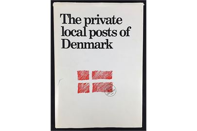 The private local posts of Denmark af Sten Christensen og Sigurd Ringström. Flot illustreret katalog 200 sider. Signeret af S. Ringström.