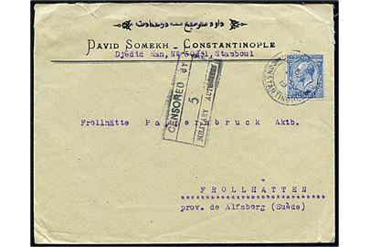 2½d George V på brev fra Constantinople annulleret d. 1.8.1919 til Trollhättan, Sverige. Rammestempel: Censored by Military Authority no. 5.