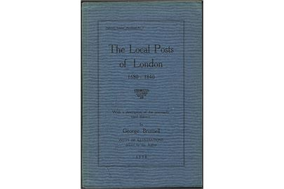 The Local Posts of London 1680-1840 George Brumell. 92 sider.