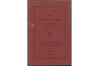 The Franking System in the Post Office 1652-1840, George Brumell. 38 sider.