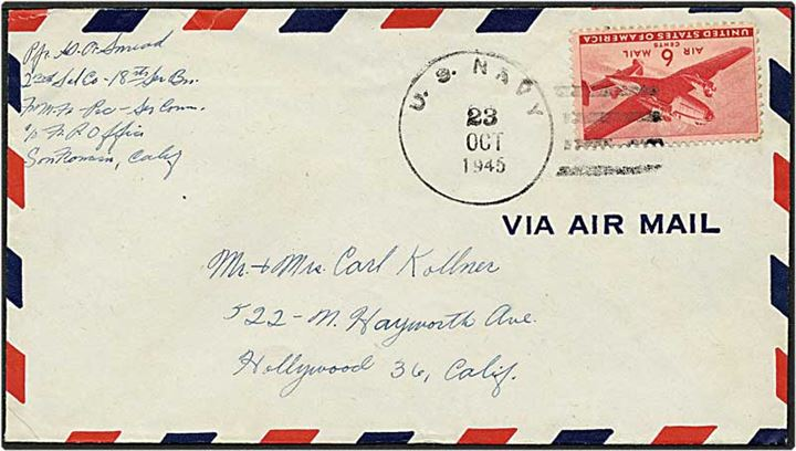6 cent på luftpostbrev fra U.S. NAVY d. 23.10.1945 til Hollywood, USA.