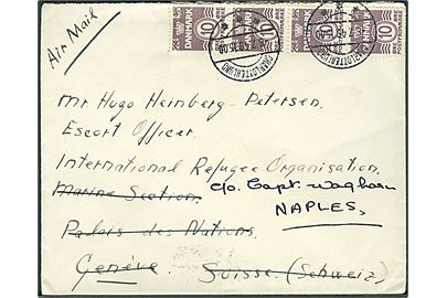 10 øre Bølgelinie (4) på luftpostbrev fra Charlottenlund d. 6.7.1949 til dansk Escort Officer ved International Refugee Organisation, Marine Section, Palais des Nations, Genéve, Schweiz - eftersendt til Neaples, Italien.