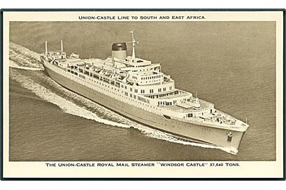 The Union-Castle Royal Mail Steamer Windsor Castle. Union - Castle Line to South And East Africa. 13,4 x 8 cm.